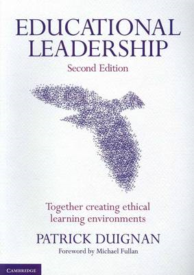 Educational Leadership: Together Creating Ethical Learning Environments (BOK)