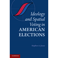 Ideology and Spatial Voting in American Elections (BOK)