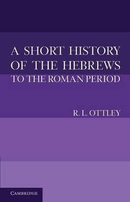 Short History of the Hebrews to the Roman Period (BOK)