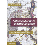 Nature and Empire in Ottoman Egypt (BOK)