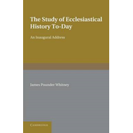 Study of Ecclesiastical History To-Day (BOK)
