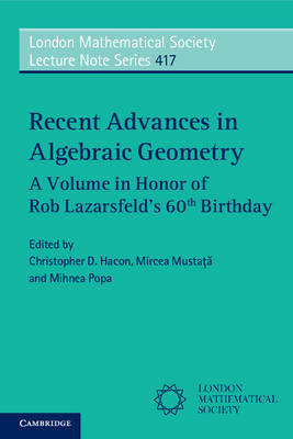 Recent Advances in Algebraic Geometry (BOK)