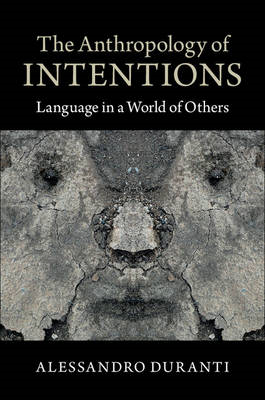 Anthropology of Intentions (BOK)