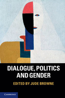 Dialogue, Politics and Gender (BOK)