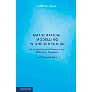 Mathematical Modelling in One Dimension (BOK)