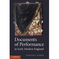 Documents of Performance in Early Modern England (BOK)