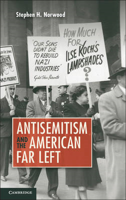 Antisemitism and the American Far Left (BOK)