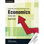 Cambridge International AS and A Level Economics Revision Gu (BOK)
