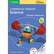 Cambridge Primary Science Stage 6 Teacher's Resource Book wi (BOK)