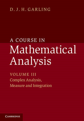 Course in Mathematical Analysis: Volume 3, Complex Analysis, (BOK)
