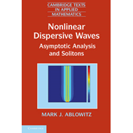 Nonlinear Dispersive Waves: Asymptotic Analysis and Solitons (BOK)