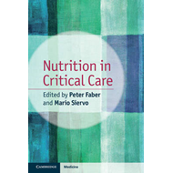 Nutrition in Critical Care (BOK)
