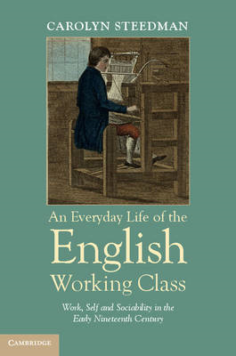 Everyday Life of the English Working Class (BOK)