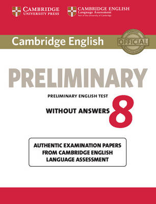 Cambridge English Preliminary 8 Student's Book without Answe (BOK)