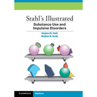 Stahl's Illustrated Substance Use and Impulsive Disorders (BOK)