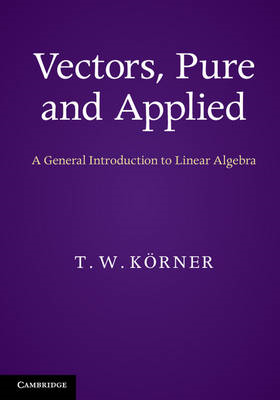 Vectors, Pure and Applied (BOK)