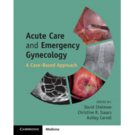 Acute Care and Emergency Gynecology (BOK)