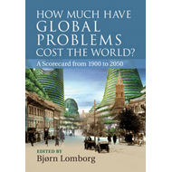 How Much Have Global Problems Cost the World? (BOK)