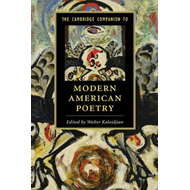 Cambridge Companion to Modern American Poetry (BOK)