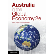 Australia in the Global Economy: Continuity and Change (BOK)