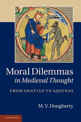 Moral Dilemmas in Medieval Thought (BOK)