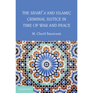 Shari'a and Islamic Criminal Justice in Time of War and Peac (BOK)