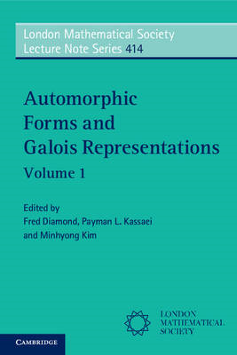 Automorphic Forms and Galois Representations: Volume 1 (BOK)