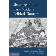 Shakespeare and Early Modern Political Thought (BOK)
