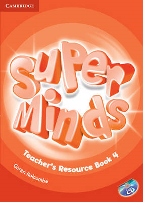 Super Minds Level 4 Teacher's Resource Book with Audio CD (BOK)
