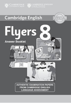 Cambridge English Young Learners 8 Flyers Answer Booklet (BOK)