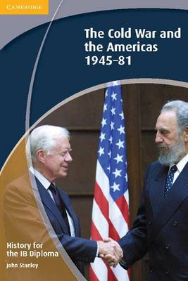 History for the IB Diploma: The Cold War and the Americas 19 (BOK)