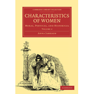 Characteristics of Women: Moral, Poetical and Historical (BOK)