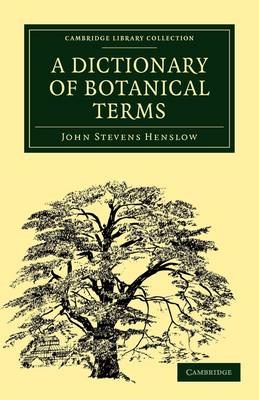 Cambridge Library Collection - Botany and Horticulture (BOK)