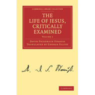 The Life of Jesus, Critically Examined (BOK)