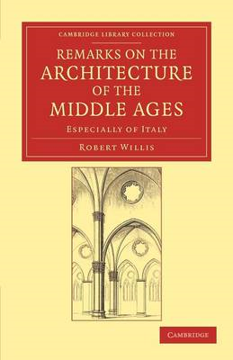 Remarks on the Architecture of the Middle Ages (BOK)