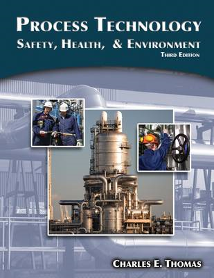 Process Technology: Safety, Health, and Environment (BOK)