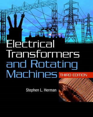 Electrical Transformers and Rotating Machines (BOK)