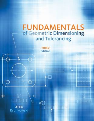 Fundamentals of Geometric Dimensioning and Tolerancing (BOK)