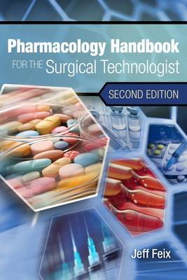 Pharmacology Handbook for Surgical Technologists (BOK)