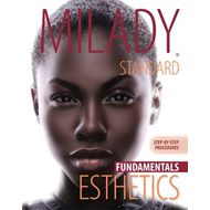Milady's Standard Esthetics: Fundamentals, Step-by-Step Procedure (BOK)