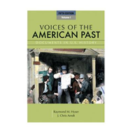 Voices of the American Past: v. 1 (BOK)