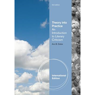 Theory Into Practice: An Introduction to Literary Criticism (BOK)