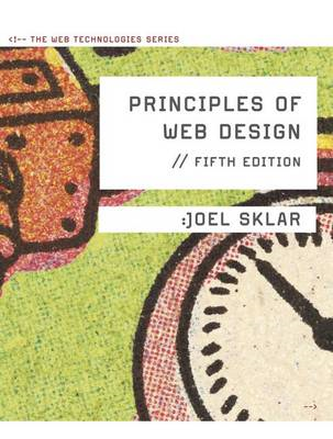 Principles of Web Design: The Web Technologies Series (BOK)