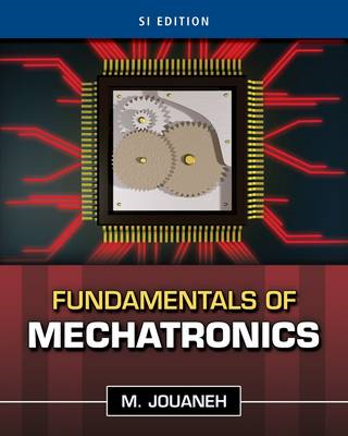 Fundamentals of Mechatronics, SI Edition (BOK)