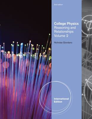 College Physics, Volume 2, International Edition (BOK)