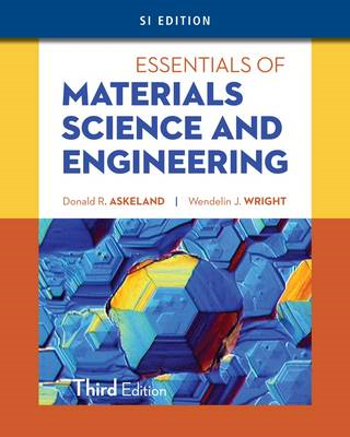 Essentials of Materials Science & Engineering, SI Edition (BOK)