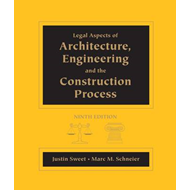 Legal Aspects of Architecture, Engineering and the Construction Process (BOK)