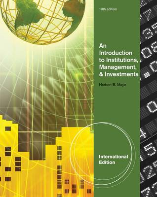 Introduction to Institutions, Management & Investments, Inte (BOK)