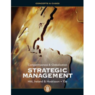 Strategic Management: Concepts and Cases: Competitiveness and Globalization (BOK)