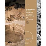 Understanding Humans: An Introduction to Physical Anthropology and Archaeology (BOK)